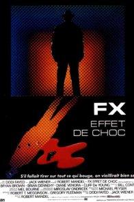Affiche du film : Fx effet de choc