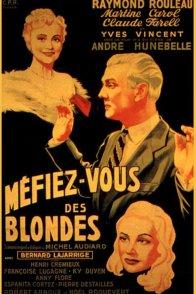 Affiche du film : Méfiez-vous des blondes