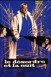 Affiche du film : Le desordre et la nuit