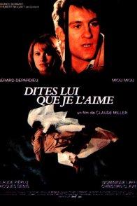 Affiche du film : Dites-lui que je l'aime