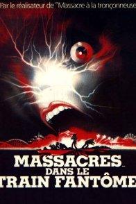 Affiche du film : Massacres dans le train fantome
