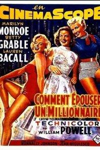 Affiche du film : Comment épouser un millionnaire