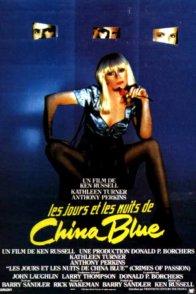 Affiche du film : Les jours et les nuits de china blue