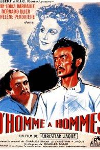 Affiche du film : D'homme à hommes