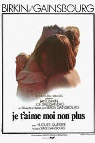 Affiche du film : Je t'aime moi non plus