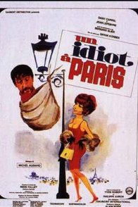 Affiche du film : Un idiot à Paris