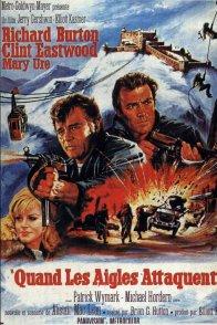 Affiche du film : Quand les aigles attaquent