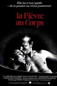 Affiche du film : La fievre au corps