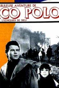 Affiche du film : La fabuleuse aventure de marco polo