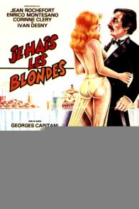 Affiche du film : Je hais les blondes