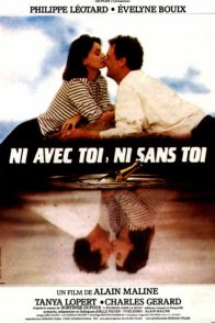 Affiche du film : Ni avec toi ni sans toi