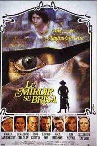 Affiche du film : Le miroir se brisa