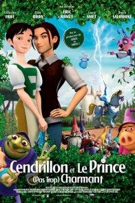 Affiche du film : Cendrillon et le prince (pas trop) charmant