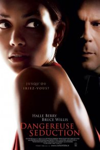 Affiche du film : Dangereuse seduction