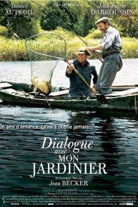 Affiche du film : Dialogue avec mon jardinier