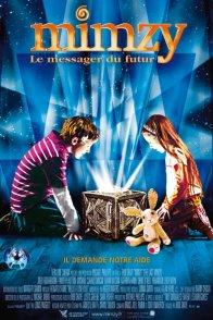 Affiche du film : Mimzy