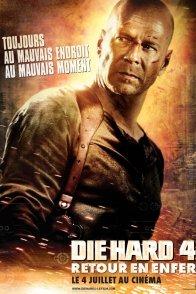 Affiche du film : Die hard 4 : retour en enfer