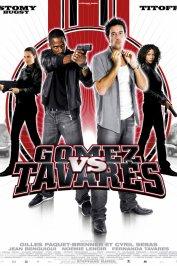background picture for movie Gomez vs. Tavares