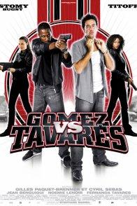 Affiche du film : Gomez vs. Tavares