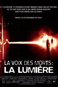 Affiche du film : La voix des morts 2 : la lumière