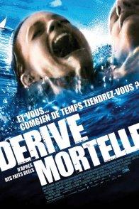 Affiche du film : Derive mortelle