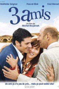 Affiche du film : 3 amis