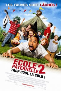 Affiche du film : Ecole paternelle 2