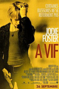 Affiche du film : A vif
