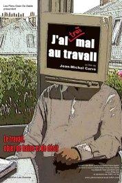 background picture for movie J'ai (très) mal au travail