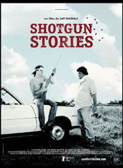 Affiche du film : Shotgun stories