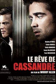 Affiche du film : Le rêve de Cassandre