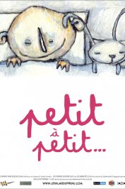 background picture for movie Petit a petit...