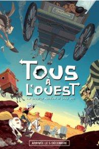 Affiche du film : Tous à l'Ouest : une nouvelle aventure de Lucky Luke