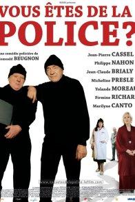 Affiche du film : Vous êtes de la police ?