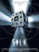 Affiche du film : Silk