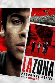 background picture for movie La zona, propriété privée