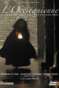 Affiche du film : L'occitanienne le dernier amour de Chateaubriand