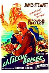 Affiche du film : La Flèche brisée