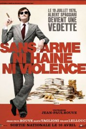 background picture for movie Sans arme, ni haine, ni violence
