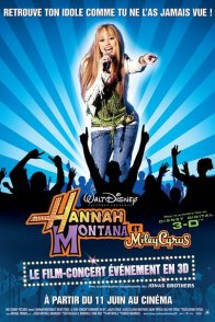 Affiche du film : Hannah Montana et Miley Cyrus : le concert événement en 3 D