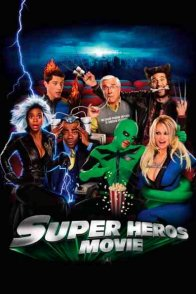 Affiche du film : Super héros movie