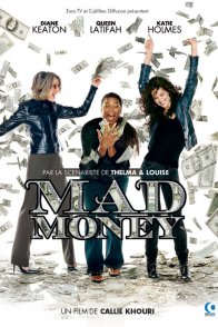Affiche du film : Mad money