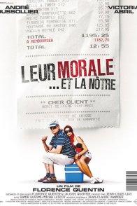 Affiche du film : Leur morale... et la nôtre
