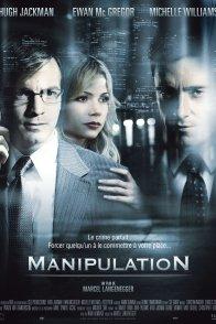 Affiche du film : Manipulation