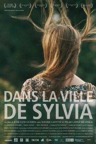 Affiche du film : Dans la ville de Sylvia