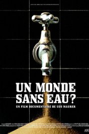 background picture for movie Un monde sans eau ?