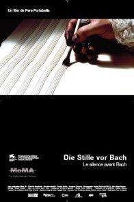 Affiche du film : Le silence avant Bach