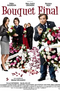 Affiche du film : Bouquet final