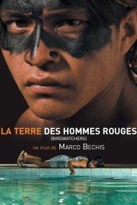 Affiche du film : La terre des hommes rouges