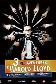 Affiche du film : 3 (més)aventures d'Harold Lloyd